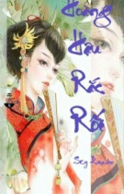 Đọc truyện [XK][DROP] Hoàng Hậu Rắc Rối