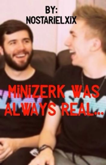 MiniZerk was always real..