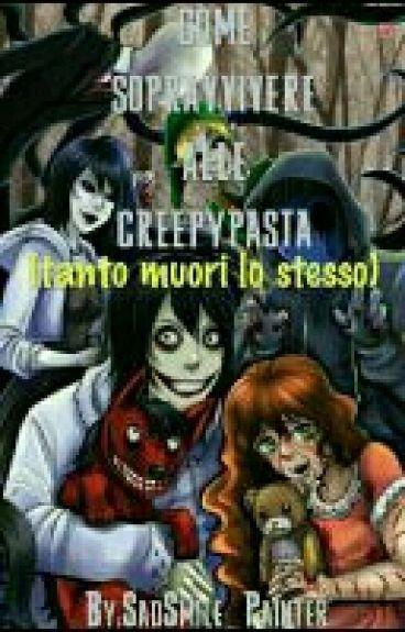 Come Sopravvivere Alle Creepypasta