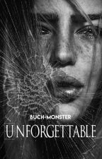 Unforgettable by Buch-Monster