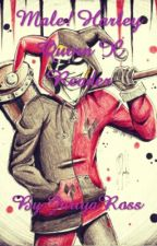 Male! Harley Quinn X Reader by KellyAmbrose34