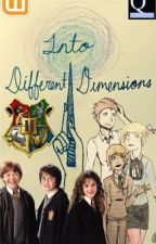 Into Different Dimensions (Harry Potter x Reader) by Pandesal-Queen