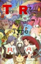 Team Rocket's The Type by Leia_Sama