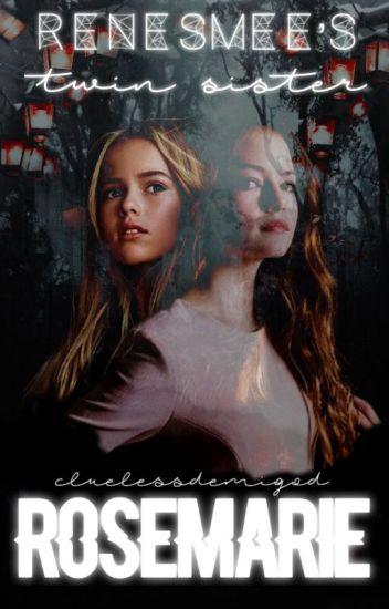 Renesmee's twin sister Rosemarie