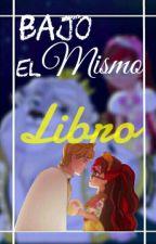 Bajo El Mismo Libro by -CoryWonderland