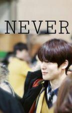 NEVER {Jaehyun, Chaeyeon, Binnie FF} by babylionmark