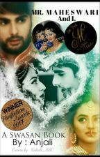 SWASAN - MR MAHESHWARI AND I by Egeria_Anjali