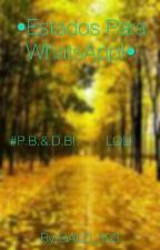 •Estados Para WhatsApp!• by GALD_093