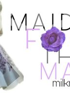 Maid For The Mafia 18+  by MilkMelanin
