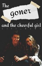 The goner and the cheerful girl COMING SOON by Lil_Dyl