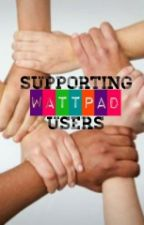 Supporting Wattpad Users(Temporarily Closed) by SWUsers
