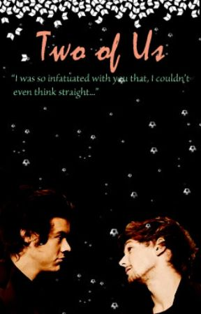 The Two Of Us (Larry Stylinson) by larryhowlter