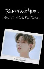 [C] Replying You | Got7 Mark Malay Fanfic by SilverAhgase-