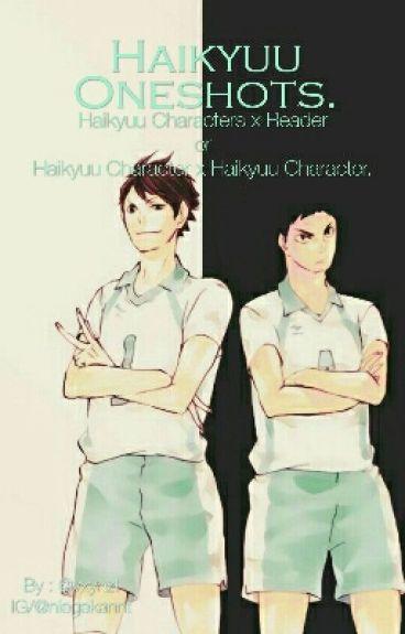 Haikyuu Character X Reader/Haikyuu Charakter Oneshots.