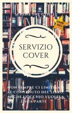 SERVIZIO COPERTINE || CHIUSO by SerenaTheGentle