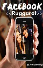 Facebook <<Ruggarol>> by JulissaMinaya