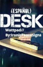 Desk °Muke° (Boyxboy) [Español] by MackJLee9