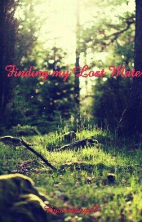 Finding My Lost Mate by darkangel7