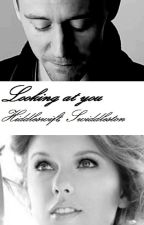 Looking at you- Hiddleswift / Swiddleston (Taylor Swift and Tom Hiddleston) by violetta_rosie
