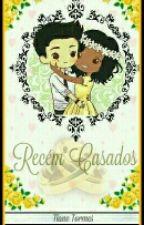 Recém Casados by TianeTormes