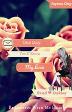 One Day, You'll Know My Love by OngJingxiang