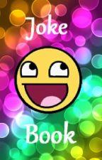 Joke Book by galaxyfish_