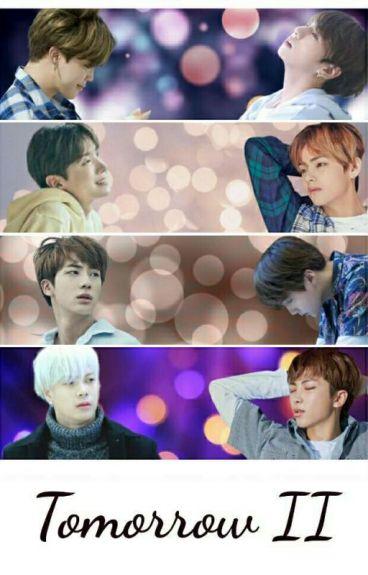 ♡Tomorrow II ♡ Jikook V-Hope YoonJin