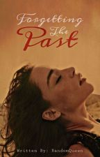 Forgetting The Past by EumaelynEnejosa_18