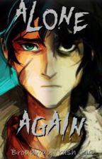 Alone Again (Percico/Pernico AU) by BroadwayTrash_PJO