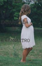 Embarazada de Mi Hermanastro by GabrielaArteaga6
