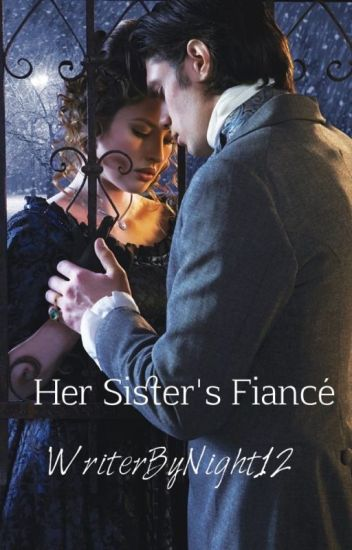Her Sister's Fiancé - Book #1