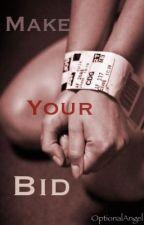 Make Your Bid by IvoryAuthor
