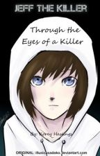 Through the Eyes of a KIller by koreyhast