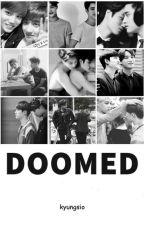 Doomed | Kaisoo by kyungsio
