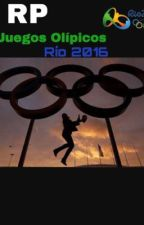 Juegos Olímpicos Río 2016  RP by Leia_Sartorius