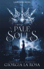Pale Souls - La Porta Nera by _narcoleptic