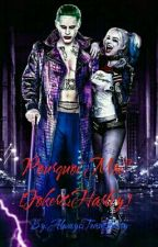 Pourquoi Moi? [Joker&Harley] by AlwaysTeamZarry