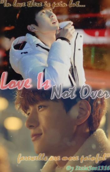 Love Is Not Over [MyungYeol]