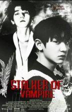 Stalker of vampire : chanbaek by hewson_614