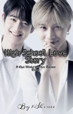 High School Love Story by 1Shinee