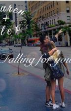 Falling for you; laurex fanfic  by wassabi_cuckoosquad