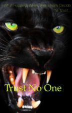 Trust No One by Rebbykah