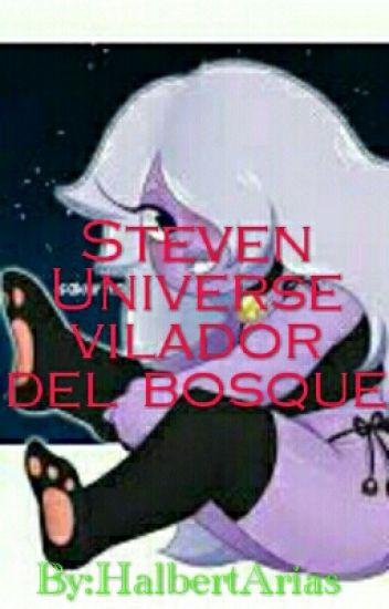 Steven Universe (violador del bosque) 1er Tem