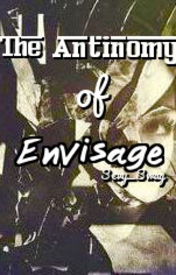 The Antinomy of Envisage