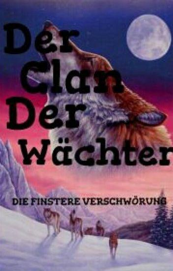 Der Clan Der Wächter