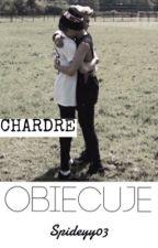 Obiecuję. | Chardre ✏️ by Spideyy03