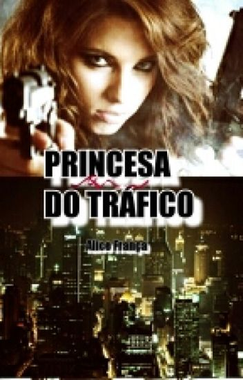 Princesa Do Tráfico