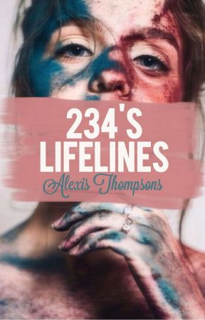 234's Lifelines by AlexisThompsons