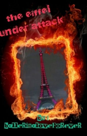 The Eiffel Under Attack