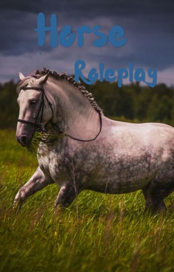 Horse Roleplay